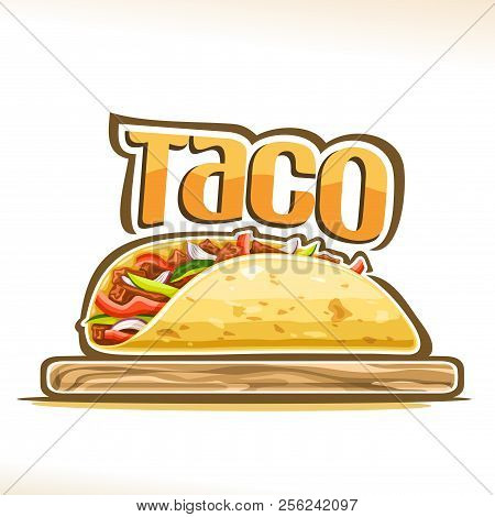 Vector Poster For Mexican Taco, Tortilla Stuffed Shredded Carnitas And Fresh Vegetables On Wooden Pl