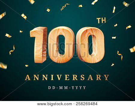 100th Anniversary Sign With Falling Confetti. Hundredth Year For Business Celebration Or Wooden Cent