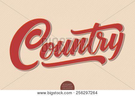 Country Music. Vector Volumetric Hand Drawn Lettering. 3d Elegant Modern Handwritten Calligraphy. Mu