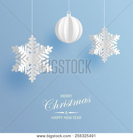 Abstract Background With Volumetric Paper Snowflakes And Christmas Ball. White 3d Snowflakes And Dec
