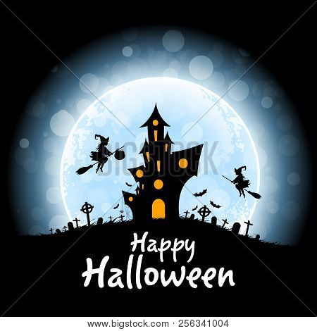 Halloween Party Poster. Holiday Card With Witch And Haunted House And Cemetery And A Moon In The Bac