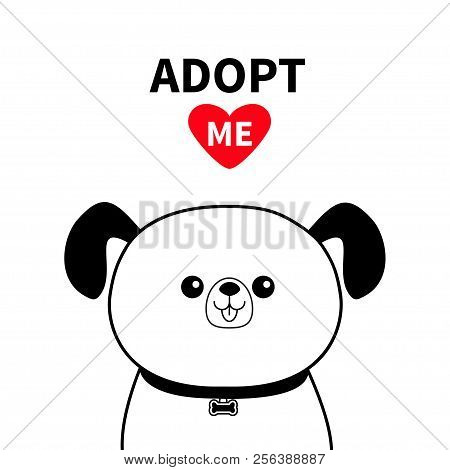 poster of Cute dog face line silhouette. Adopt me. Red heart. Pet adoption. Kawaii animal. Cute cartoon puppy character. Funny baby pooch. Help homeless animal Flat design. White background Vector illustration