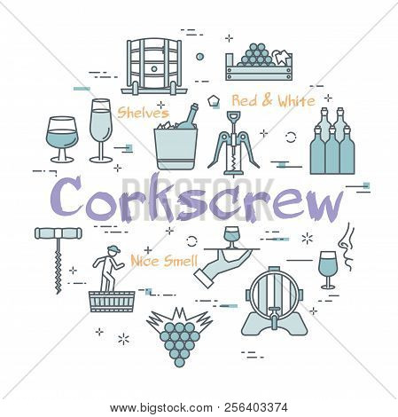 Vector Linear Blue Round Concept Of Wine. Linear Icons Of Corkscrew, Viticulture, Bunch Of Grapes An