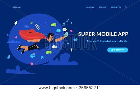 Super Mobile App And Social Networks. Flat Emotional Vector Illustration For Website And Landing Pag