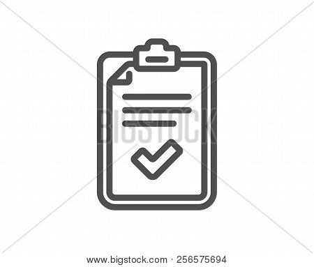 Checklist Line Icon. Survey Report Sign. Business Review Symbol. Quality Design Element. Classic Sty