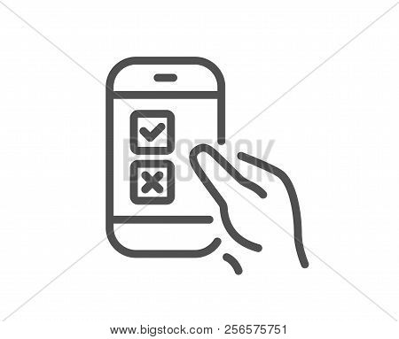 Mobile Survey Line Icon. Select Answer Sign. Business Interview Symbol. Quality Design Element. Clas