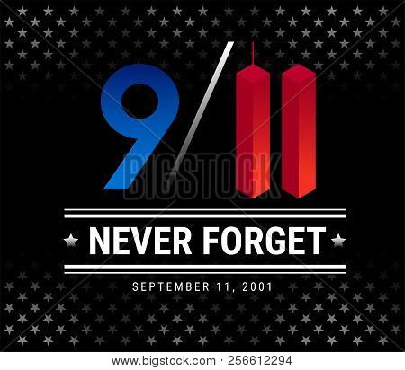 9/11 Patriot Day, September 11th, We Will Never Forget. 9/11 Memorial Vector Illustration With Stars