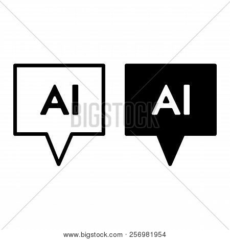 Chat Line And Glyph Icon. Artificial Intelligence Vector Illustration Isolated On White. Chatbot Out