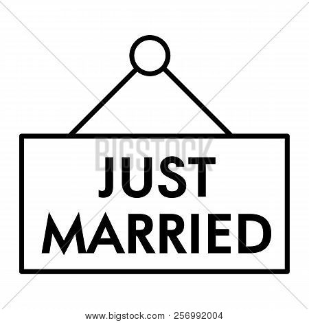 Just Married Thin Line Icon. Plank Just Married Illustration Isolated On White. Wedding Outline Styl