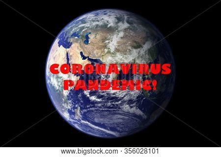 Coronavirus. Covid-19. Coronavirus Pandemic. Coronavirus2019. Earth with text concerning the Coronavirus Pandemic.  Elements of this image furnished by NASA. COVID-19. Earth in dark sky with no stars.