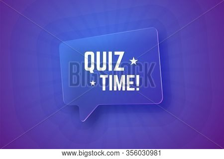 Quiz Time. Glass Speech Bubble On Gradient Background With Rays. Vector Illustration For Quizzes And