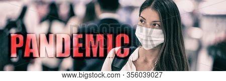 PANDEMIC coronavirus COVID-19 text on travel chinese woman walking in airport travel banner background. Header 2019 novel corona virus Wuhan, China. Asian people crowd wearing mask prevention walking.