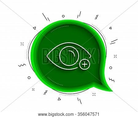 Farsightedness Line Icon. Chat Bubble With Shadow. Eye Diopter Sign. Optometry Vision Symbol. Thin L