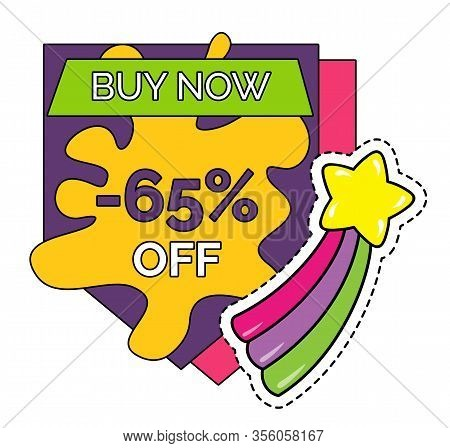 Promotional Sticker Or Banner With 65 Percent Off Price Reduction. Isolated Coupon Or Discount For S