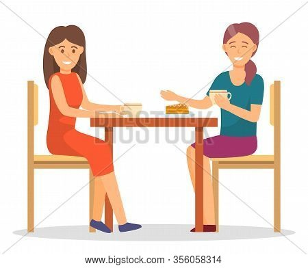 Female Friends On Dinner, Eating Sweets And Drinking Hot Coffee Or Tea. Women Having Lunch, Isolated