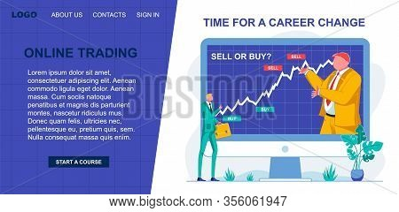 Start Course Online Trading, Time For Career Change. Online Lessons On Professional Development In W