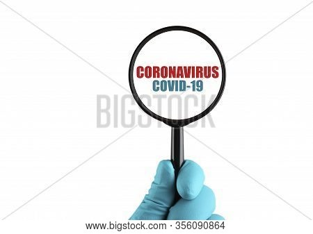 What Is Coronovirus? Coronavirus Under Magnification. Virus Pandemic Protection Concept. Isolated On
