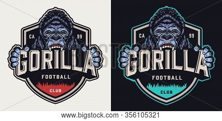 Vintage Emblem Of Soccer Team With Cruel Gorilla Mascot Holding Football Club Lettering On Dark And