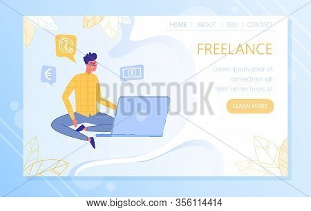 Freelancer Work Brings Pleasure And Good Money. Web Site For Novice Workers On Internet. Guy With Gl