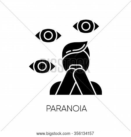 Paranoia Glyph Icon. Panic Attack. Scared Person. Terrified Man. Stress And Anxiety. Delusion And Ir