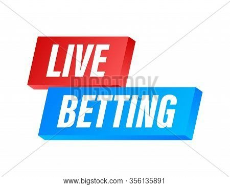 Live Betting. Flat Web Banner With Red Bet Now On White Background For Mobile App Design. Vector Sto