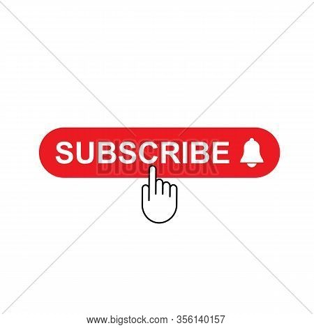 Subscribe, Bell Button And Hand Cursor. Red Button Subscribe To Channel, Blog.