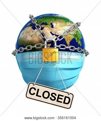 Locked Planet Earth With Sign Closed On White Background. 3d Illustration.