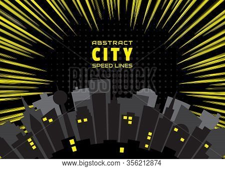 Night City And Speed Lines Background. Effect Motion Lines For Comic Book And Manga. Radial Rays Fro