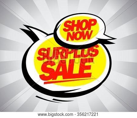 Shop now, surplus sale banner design concept, rastetized version