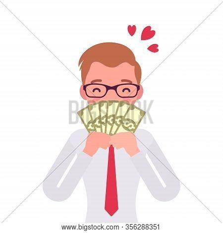 Big Money Love, Man Adoring Dollar Banknotes. Happy Prosperous Person Enjoying Good Financial Life,