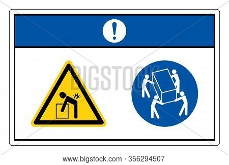 Notice Lift Hazard Use Four Person Lift Symbol Sign, Vector Illustration, Isolate On White Backgroun
