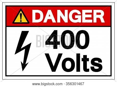 Danger 400 Volts Symbol Sign, Vector Illustration, Isolate On White Background Label .eps10