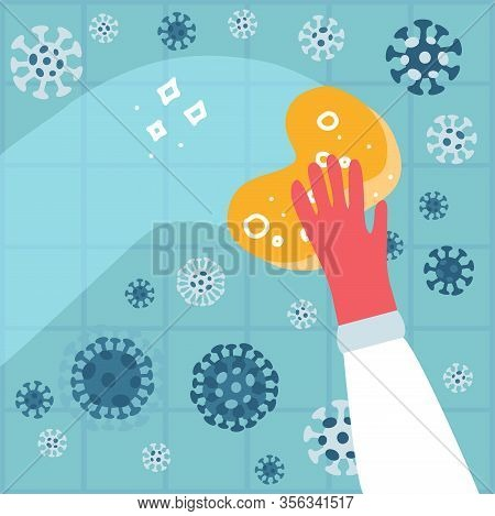 Hand In A Rubber Glove With A Sponge Washes A Wall With Coronavirus To Protect Family From Virus, Ge