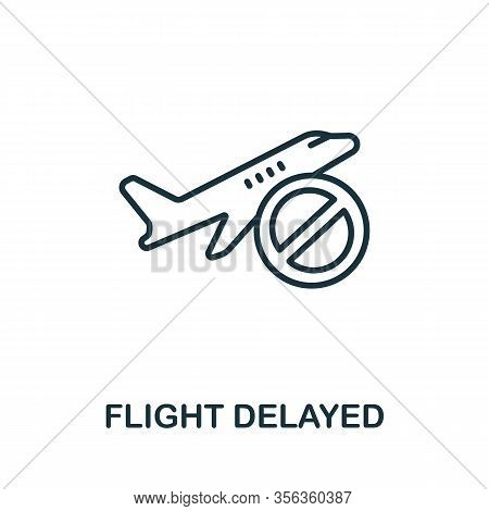 Flight Delayed Icon From Airport Collection. Simple Line Flight Delayed Icon For Templates, Web Desi