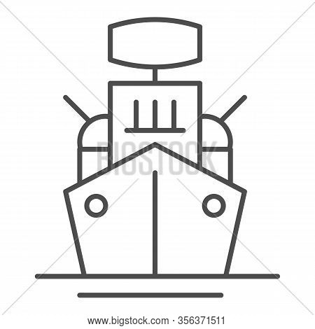 Warship Thin Line Icon. Armed Ship, Sea Battleship Or Destroyer Symbol, Outline Style Pictogram On W