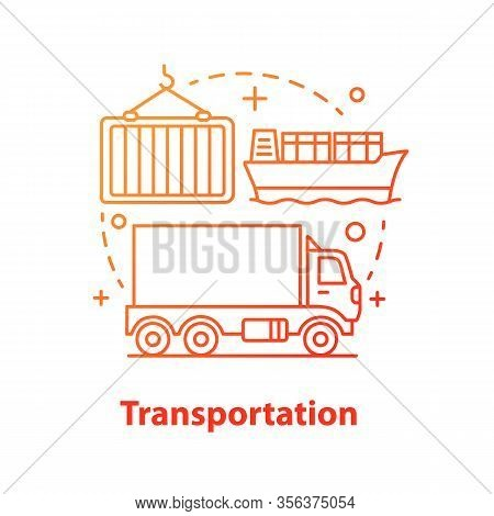 Transportation Concept Icon. Gods Distributing. Cargo Shipping Idea Thin Line Illustration. Logistic