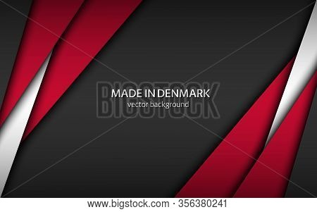 Made In Denmark, Modern Vector Background With Danish Colors, Overlayed Sheets Of Paper In The Color
