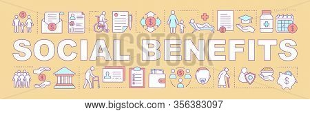 Social Benefits And Welfare Word Concepts Banner. Charitable Foundation. Pension, Health Insurance.