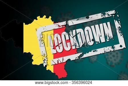 Lockdown Of Belgium Due To Coronavirus Covid-19, 3d Rendering