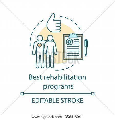 Best Rehabilitation Programs Concept Icon. Patient Help. Medical Volunteering. Psychological Care. N