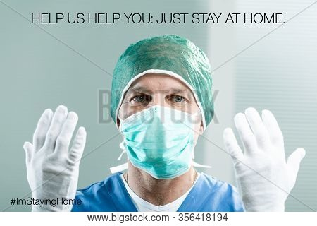 Nurse With Gloves And Mask Asking You To Just Stay Home