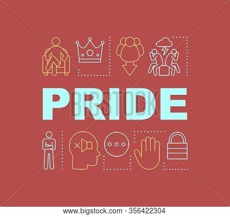 Pride Word Concepts Banner. Selfish, Self-confident Person. Boasting. Presentation, Website. Isolate