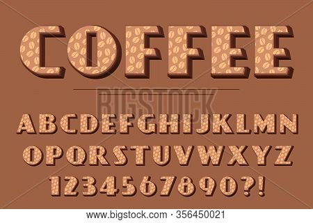 Modern 3D Coffee Alphabet Letters, Numbers And Symbols. Sweet Typography . Vector