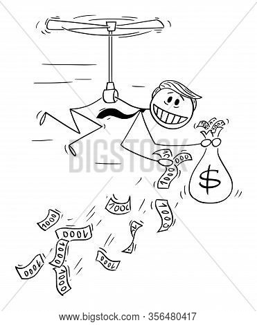 Vector Illustration Of American President Donald Trump Throwing Money Away, Using Helicopter Money O