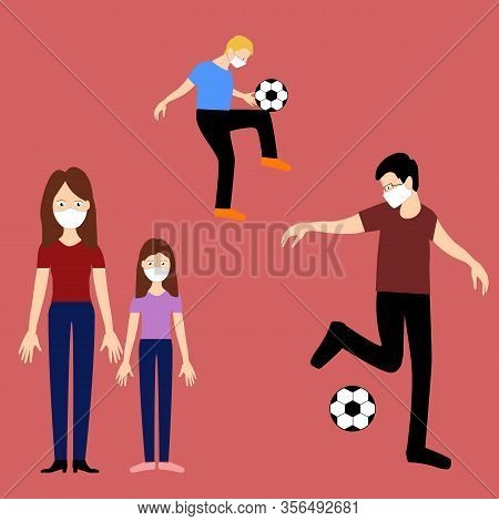 Vector Art, Plaing Football Family, Father And Son, Mother And Daughter, With Medical White Masks On