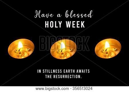 Have A Blessed Holy Saturday Concept With Christian Inspirational Quote - In Stillness Earth Awaits