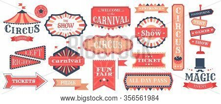 Circus Event Labels. Carnival Magic Show Elements, Vintage Fair Frames And Circus Signs, Retro Festi