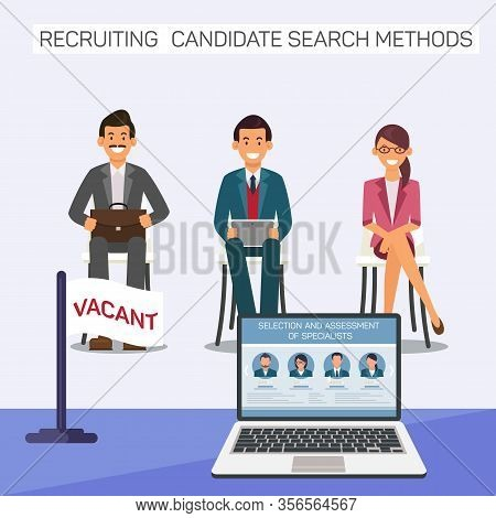 Candidates For Vacant Job. Recruiting Candidate. Selection And Assessment Specialists. Recruiting Ca