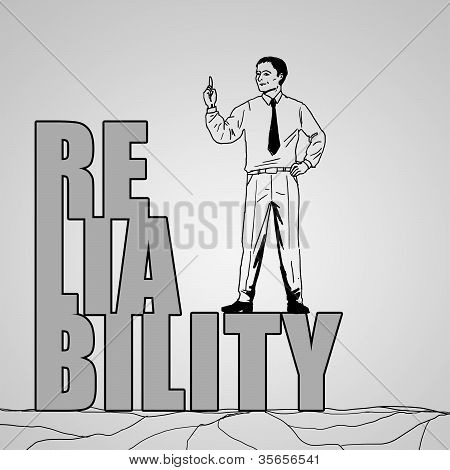 businessman standing on word reliability