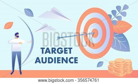 Target Marketing, Audience Vector Illustration. Businessman Shooting Bow Cartoon Character. Goal Ach